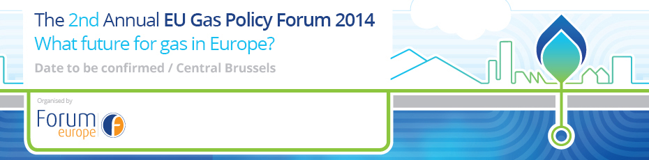 The 2nd Annual European Gas Policy Forum