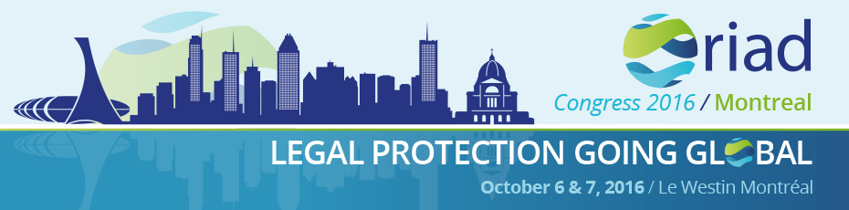 RIAD Congress 2016: LEGAL PROTECTION GOING GLOBAL